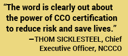 The word is clearly out about the power of CCO certification to reduce risk and save lives_011320a